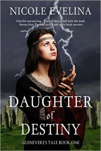 """Daughter of Destiny"" the first book in a trilogy about Guinevere."