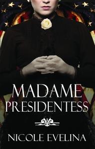 Madame Presidentess Cover Hi res